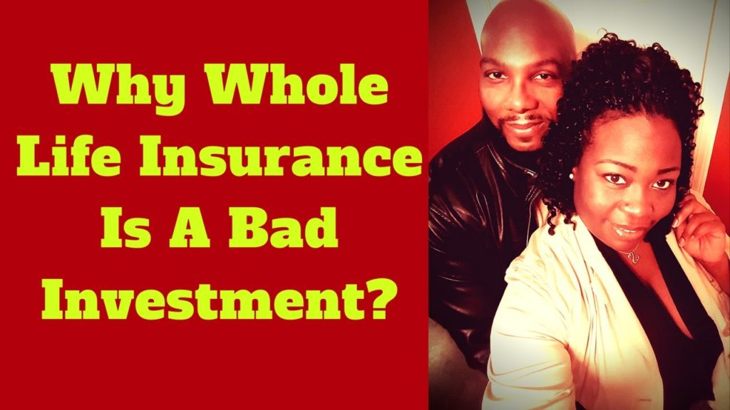 Why Whole Life Insurance Is A Bad Investment | How Whole ...